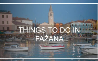Best things to do in Fazana – Summer 2021 travel guide