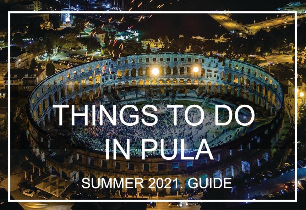 things to di in pula 2021