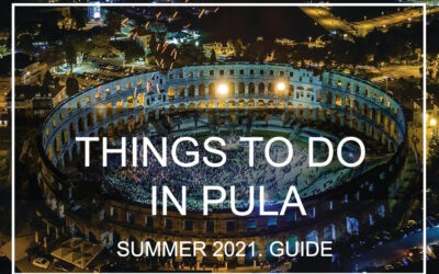 Things to do in Pula / Summer 2021 travel guide